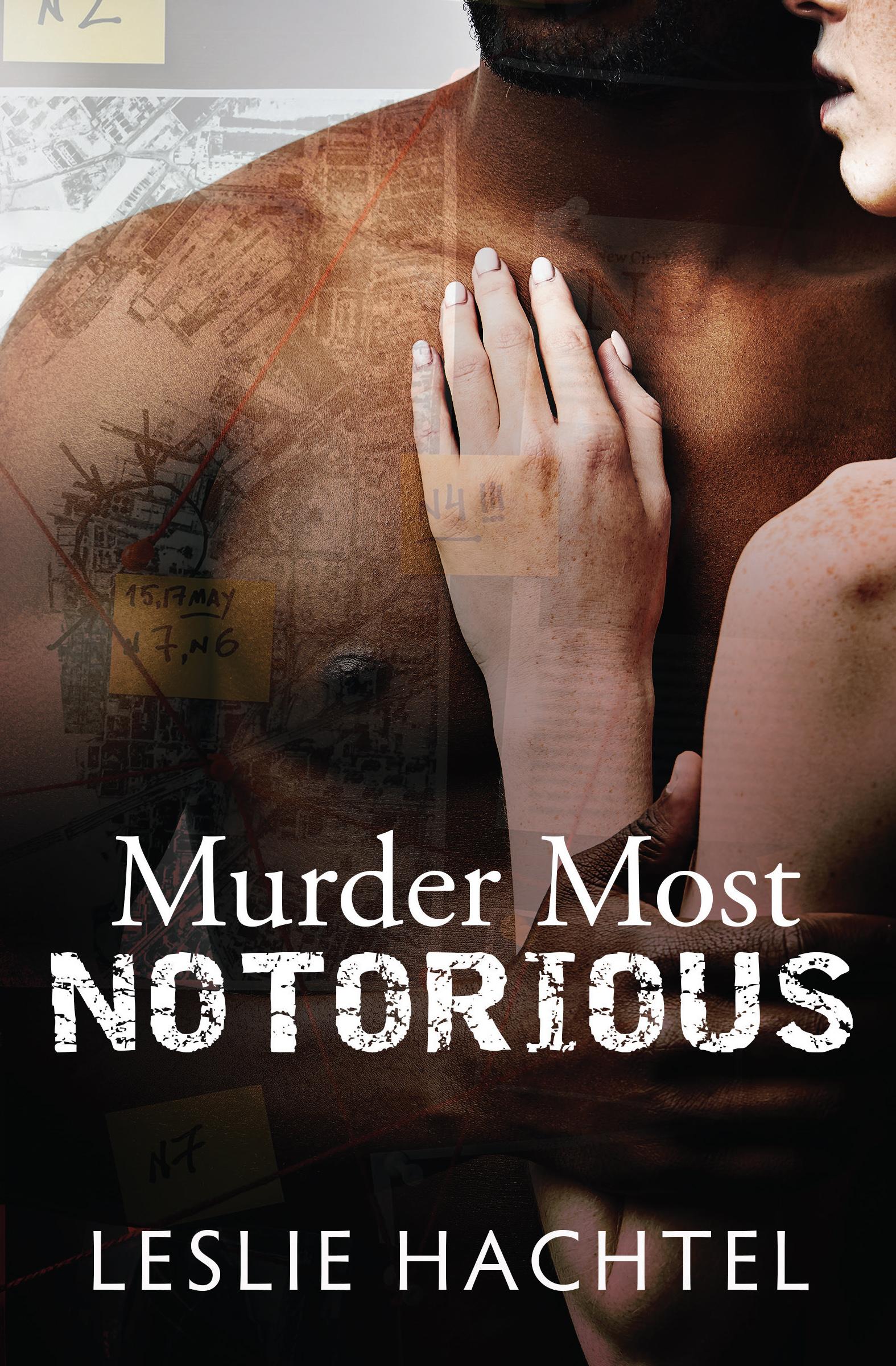 Murder Most Notorious